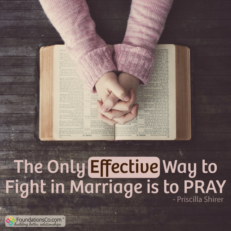 Only Effective Way to Fight in Marriage is to Pray