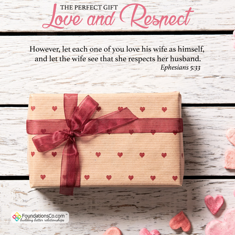 The perfect gift: Love and Respect