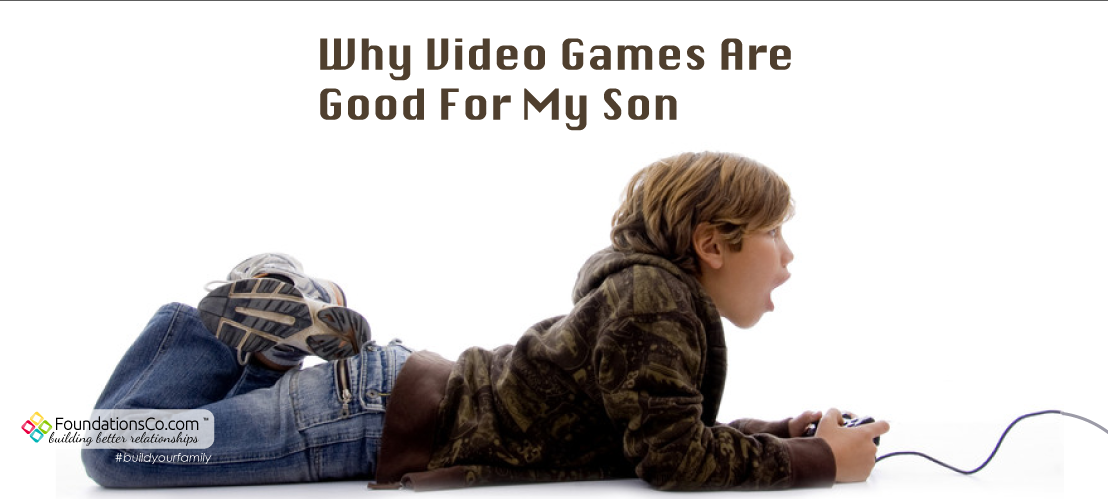 Why Video Games Are Good For My Son