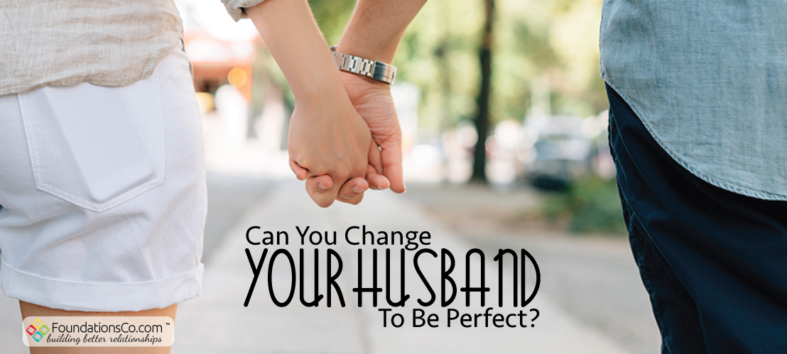 Can You Change Your Husband?