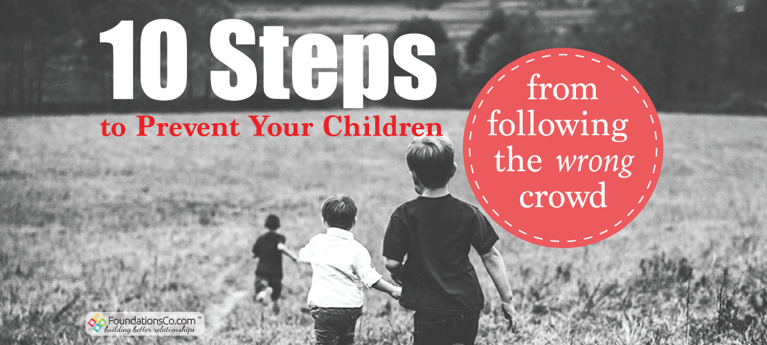 Prevent Children From Following the Wrong Crowd