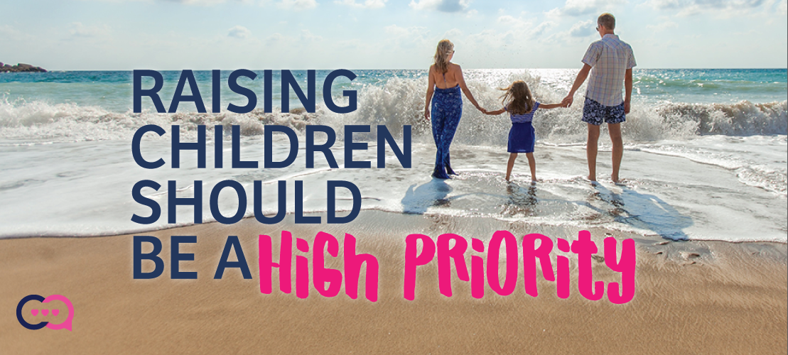 Raising Children High Priority